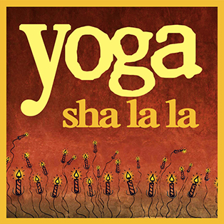 Yoga Shalala with Rusty Wells
